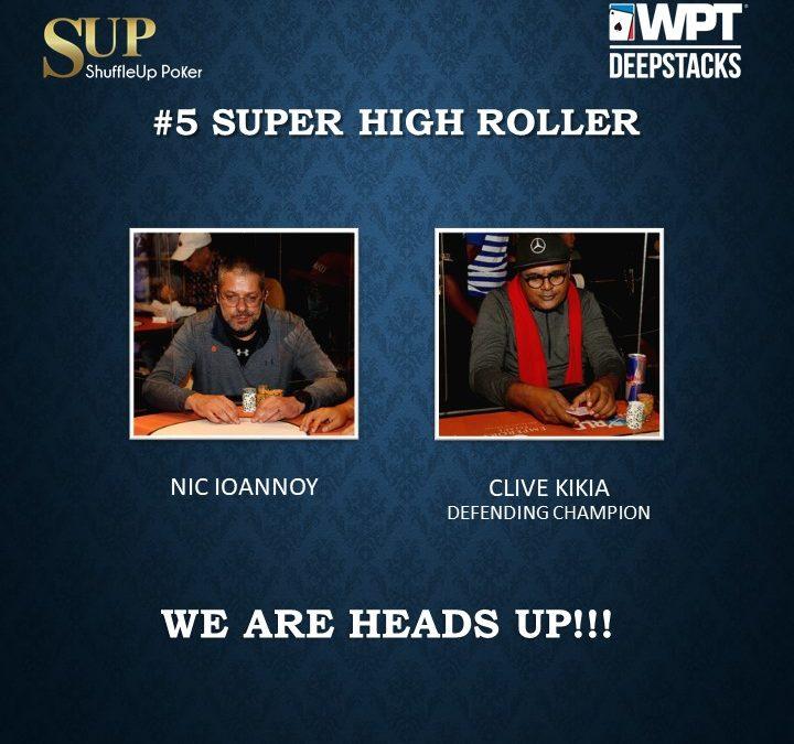 WPT Deepstacks Super High Roller  HEADS UP!!